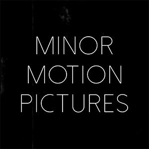 Minor Motion Pictures